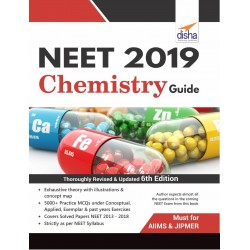 NEET 2019 Chemistry Guide - 6th Edition