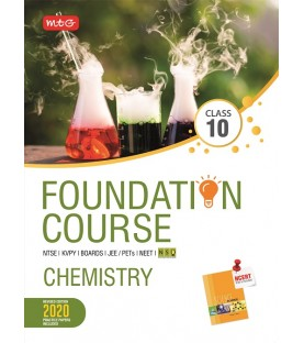 MTG Foundation Course Chemistry Class 10 for NEET / Olympiad / NTSE / JEE revised 2020 including Practical Paper