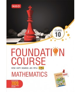 MTG Foundation Course Mathematics Class 10 for NEET / Olympiad / NTSE revised 2020 including Practical Paper