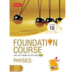 MTG Foundation Course Physics Class 10 for NEET / Olympiad