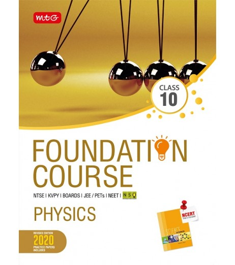 MTG Foundation Course Physics Class 10 for NEET / Olympiad / NTSE revised 2020 including Practical Paper