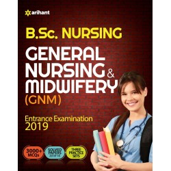 General Nursing & Midwifery Entrance Examination 2019