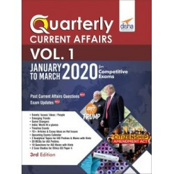 Quarterly Current Affairs Vol. 1 - April to June 2020 for