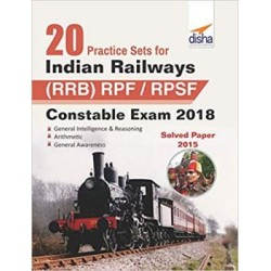 20 Practice Sets for Indian Railways (RRB) RPF/ RPSF