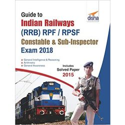 Guide to Indian Railways (RRB) RPF/ RPSF Constable &