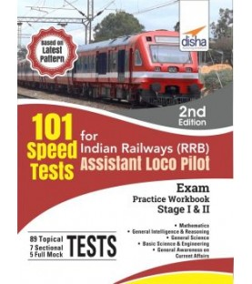 101 Speed Test for Indian Railways (RRB) Assistant Loco Pilot Exam Stage I and II - 2nd Edition