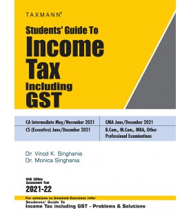 Taxman's Students Guide To Income Tax including GST 2021-22