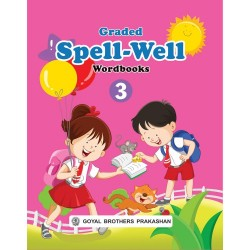 Graded Spellwell Wordbook Part 3 Class 3