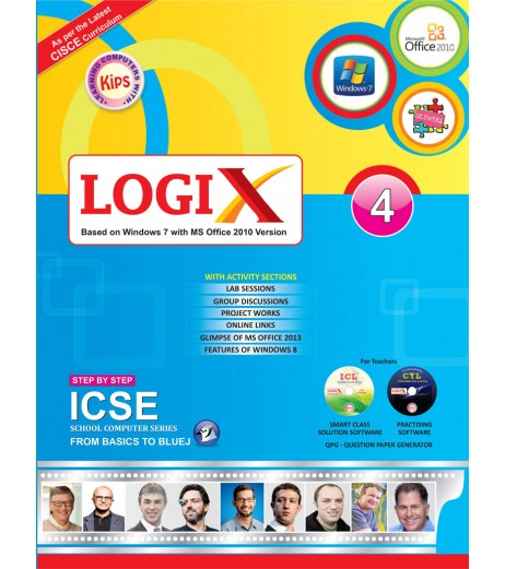 Logix 4 ICSE-Bases On Windows 7 With MS office 2010 Version