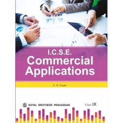 ICSE Commercial Application Class 9 C B Gupta