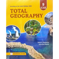 Total Geography for ICSE Class 9 by Dolly Ellen Sequeira | Latest Edition