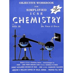 Objective Workbook For Simplified ICSE Chemistry Class 9 by  Viraf J. Dalal 2021