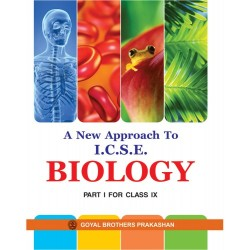 A New Approach to ICSE Biology Part 1 For Class 9