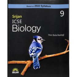 Srijan ICSE Biology 9 by Veer Bala Rastogi (Base on 2022