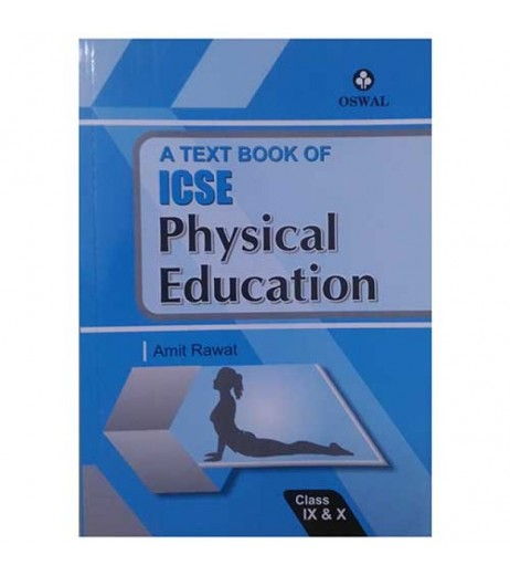 A Texbook of ICSE Physical Education