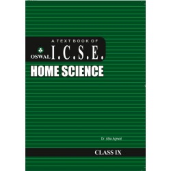 A Text Book of I.C. S.E. Home Science Class 9