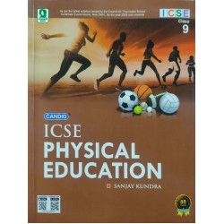 Candid ICSE Physical Education Class 9 by Sanjay Kundra