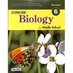 Concise Biology for ICSE Class 6 by K K Gupta | Latest Edition