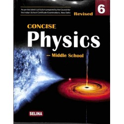 Concise Physics for ICSE Class 6 by R P Goyal | Latest Edition