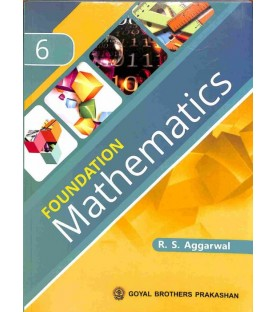 Foundation Mathematics for ICSE Class 6 by R S Aggarwal   Latest Edition
