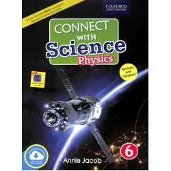 Connect with Science Physics Class 6 | CISCE | Latest Edition