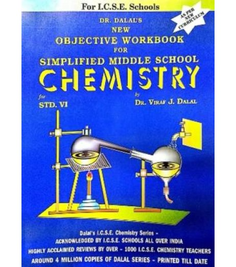 Dalal New Objective Workbook For Simplified Middle School Chemistry Class 6