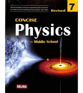 Concise Physics for ICSE Class 7 by R P Goyal   Latest Edition