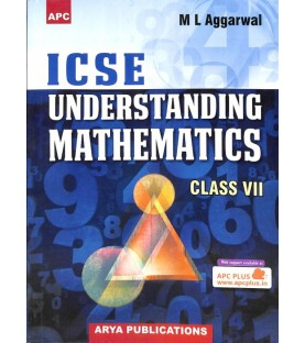 APC ICSE Understanding Mathematics Class 7 by M. L. Aggarwal