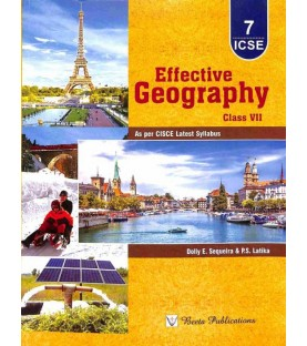 Effective Geography Class 7 (ICSE) by Dolly E. Sequeira , P. S. Latika