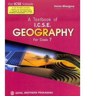 A Text Book of Geography for ICSE Class 7 by Veena Bhargava | Latest Edition