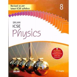 Srijan ICSE Physics 8 by S. C. Gupta 2018-19