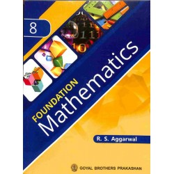 Foundation Mathematics Class 8 (ICSE) by R. S. Aggarwal