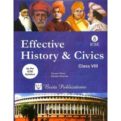 Effective History and Civics ICSE Class 8 by Xavier Pinto
