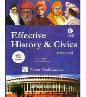 Effective History and Civics ICSE Class 8 by Xavier Pinto 2019-20
