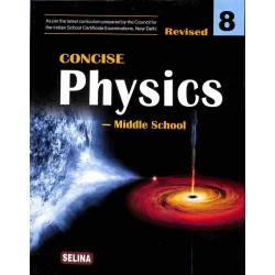 Concise Physics Class 8 By R P Goyal 2019-20