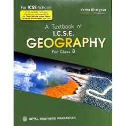 A Text Book Of ICSE Geography Class 8 by Veena Bhargava