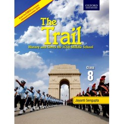 The Trail Coursebook 8-History and Civics for ICSE Middle