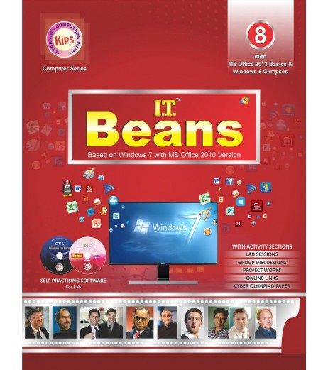 I.T Beans Class 8 Based on Windows 7 with MS Office 2010 Version