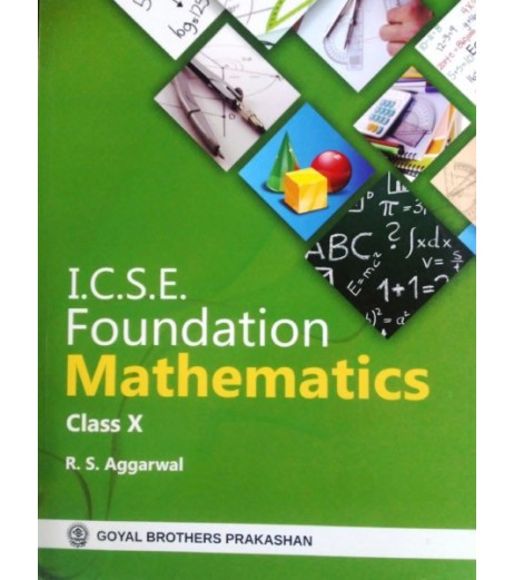 ICSE Foundation Mathematics Class 10 by R S Aggarwal 2021 Edition