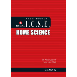 A Text Book of I.C. S.E. Home Science Class 10
