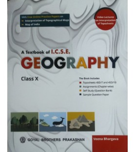 A Text Book Of ICSE Geography Class 10 by Veena Bhargava