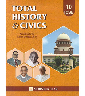 Total History & Civics ICSE Class 10 2021 Morning Star by Dolly Ellen Sequeira