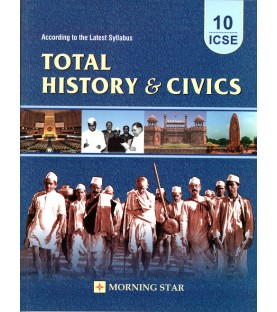 Total History and Civics ICSE Class 10 2021 Morning Star by Dolly Ellen Sequeira