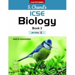 S Chand ICSE Biology Book 2 for Class 10 by Sarita Aggarwal