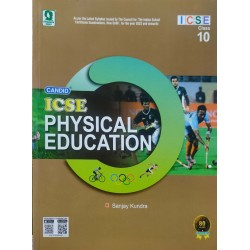 Candid ICSE Physical Education Class 10 by Sanjay Kundra