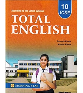 Total English  Morning Star ICSE Class-10 by Pamela Pinto 2021-22