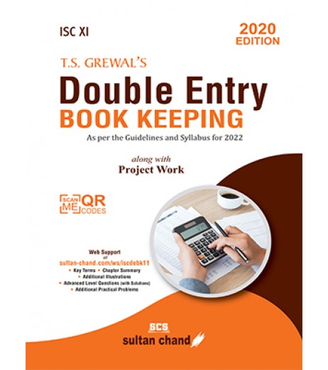 T.S. Grewal's Double Entry Book Keeping ISC Class 11 along with Project work