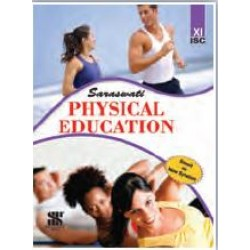 Physical Education Class 11 ISC by V. K. Sharma