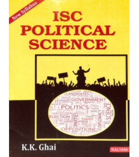 ISC Political Science Class 12 by K. K. Ghai 2021 Edition