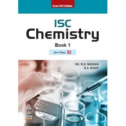 ISC Chemistry (Book 1) by Dr.R.D Madan class 11